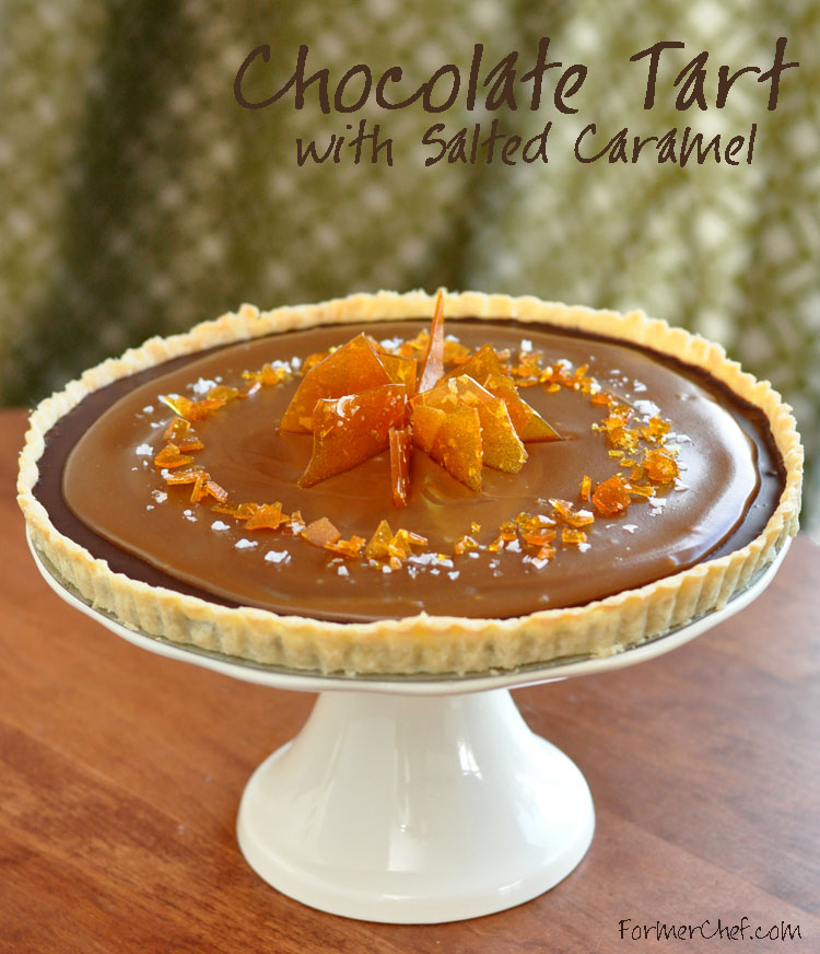 Chocolate Tart with Salted Caramel on www.formerchef.com